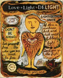 Love + Light = Delight  (c) Carolyn Gowdy