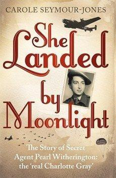 SHE LANDED BY MOONLIGHT by Carole Seymour-Jones-isbn9781444724608-detail