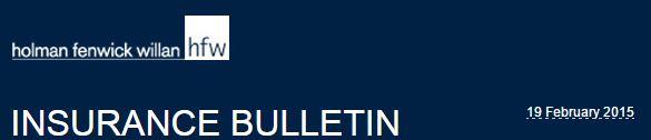 HFW Insurancce Bulletin 19022015