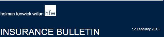 HFW Insurane Bulletin 12 02 2015