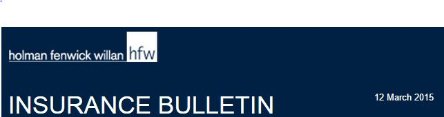 HFW MARCH  2015 Insurance Bulletin
