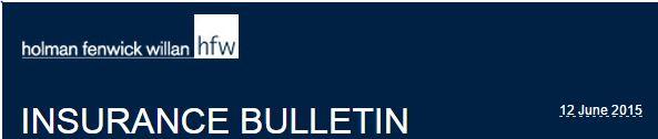 HFW insurance bulletin june 2015